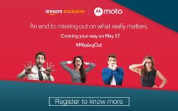 Registration for Moto G4 Started on Amazon: Open Sale on 17th May , 2016