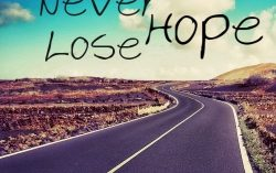 Never lose your hope & keep walking towards your vision
