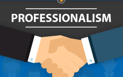 Professionalism: It's NOT the job you DO, It's HOW you DO the job.