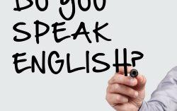 It's speaking English that kills you.