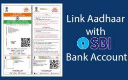 How to Link Aadhaar with SBI Bank Account Via Offline and Online